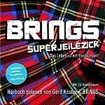 Superjeilezick - Das Leben ist ein Ro...