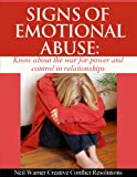 img - for Signs of Emotional Abuse: Know about the War for Power and Control in Relationships (Healing Emotional Abuse Book 1) book / textbook / text book