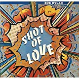 Bob Dylan Shot of love (1981) / Vinyl record [Vinyl-LP]