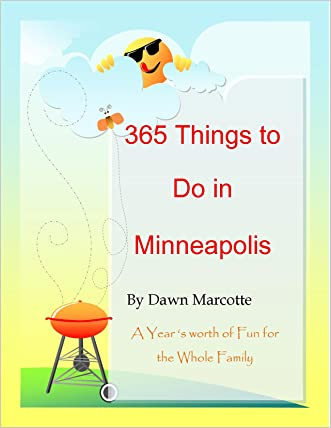 365 Things to Do in Minneapolis