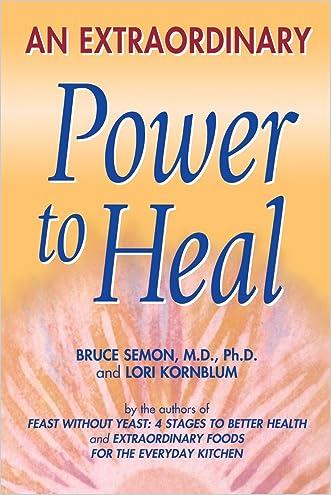 An Extraordinary Power to Heal