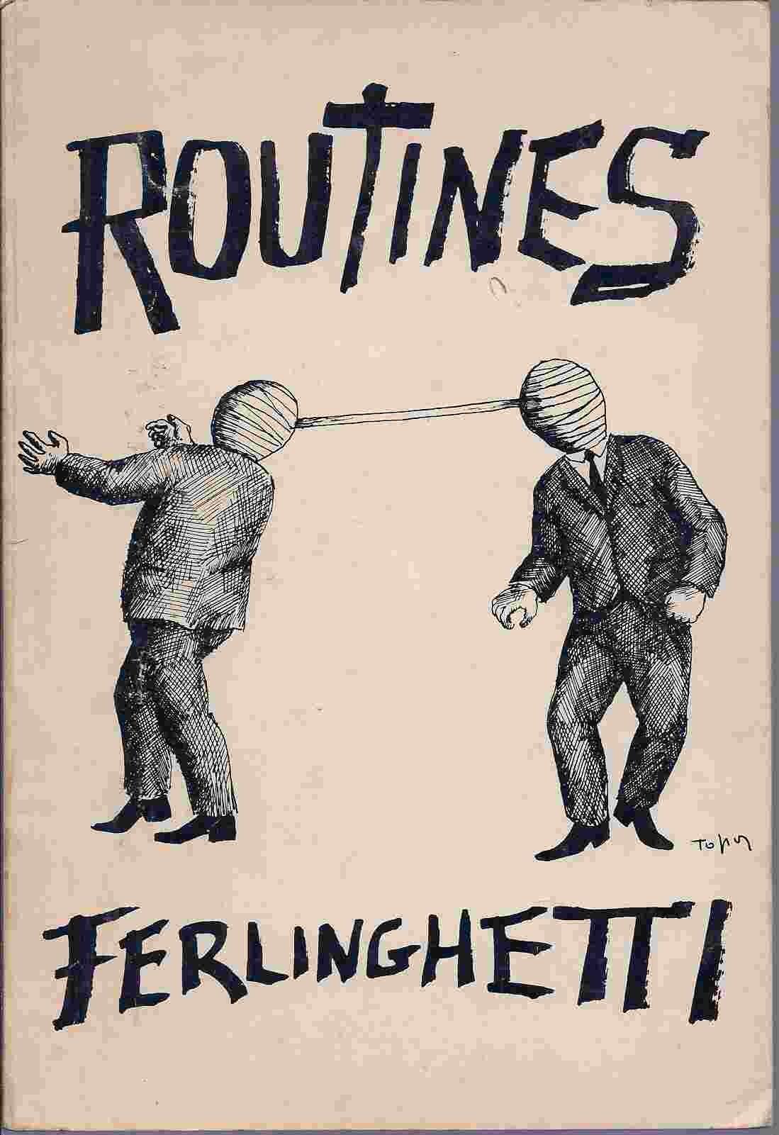 Routines, Ferlinghetti, Lawrence