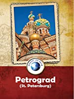 Discover the World Petrograd St Petersburg