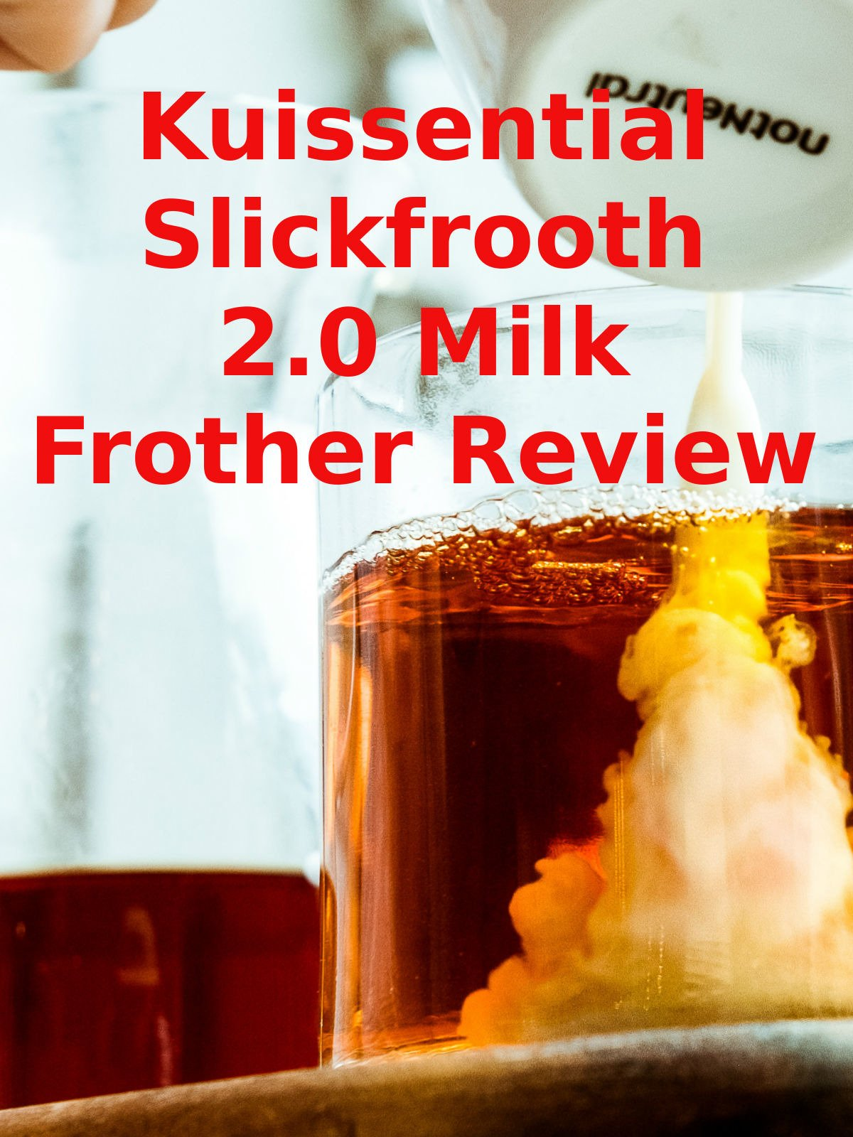 Review: Kuissential Slickfrooth 2.0 Milk Frother Review on Amazon Prime Video UK