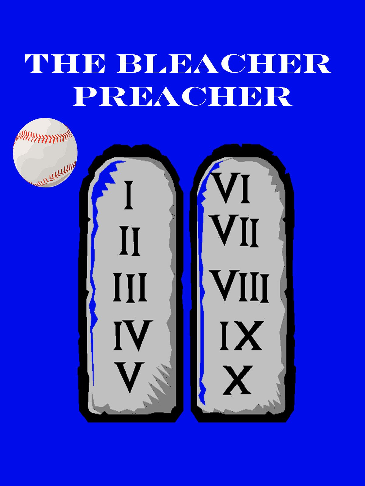 The Bleacher Preacher