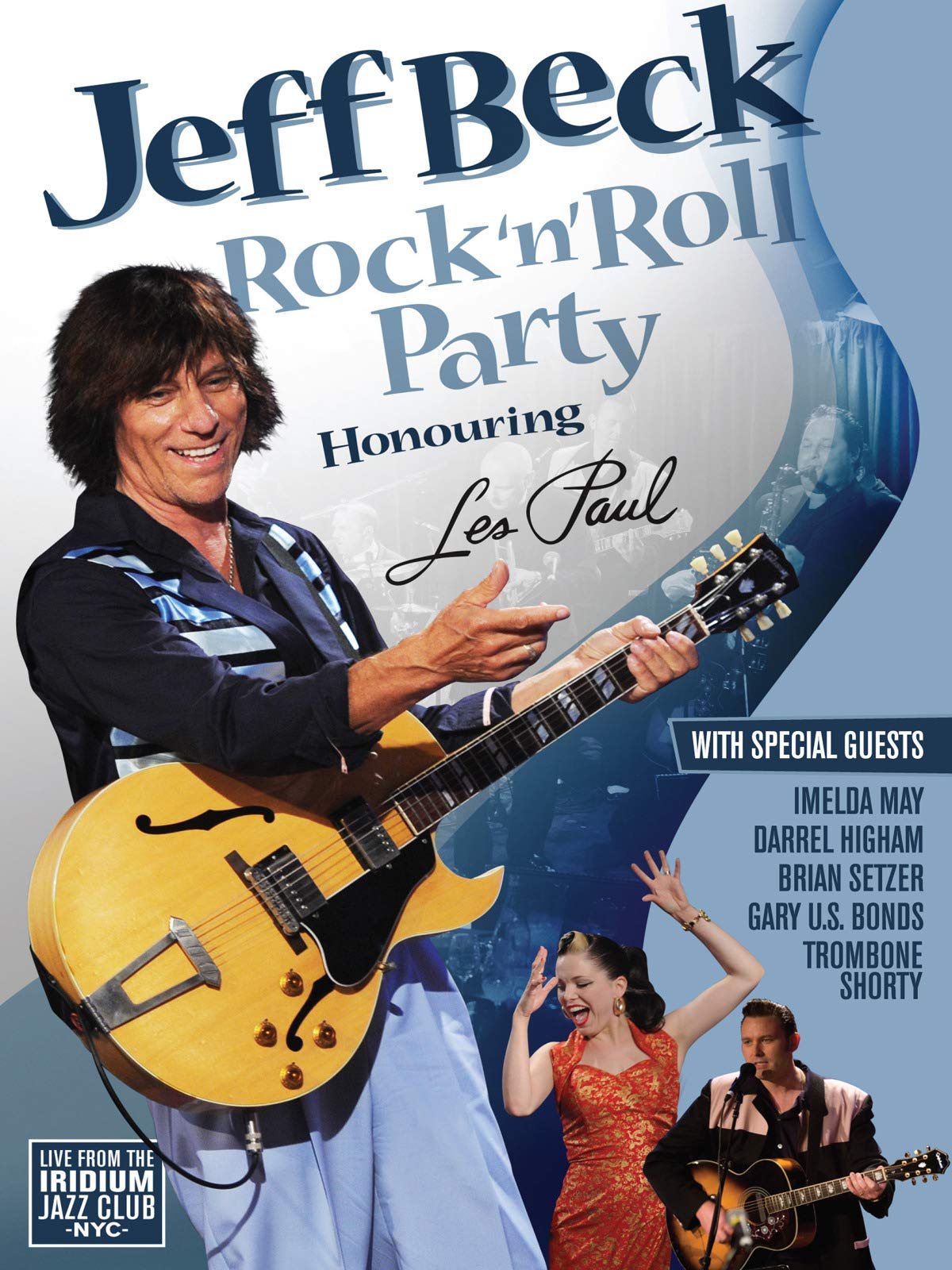 Jeff Beck - Rock 'n' Roll Party Honoring Les Paul on Amazon Prime Instant Video UK