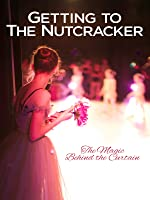 Getting to the Nutcracker [HD]
