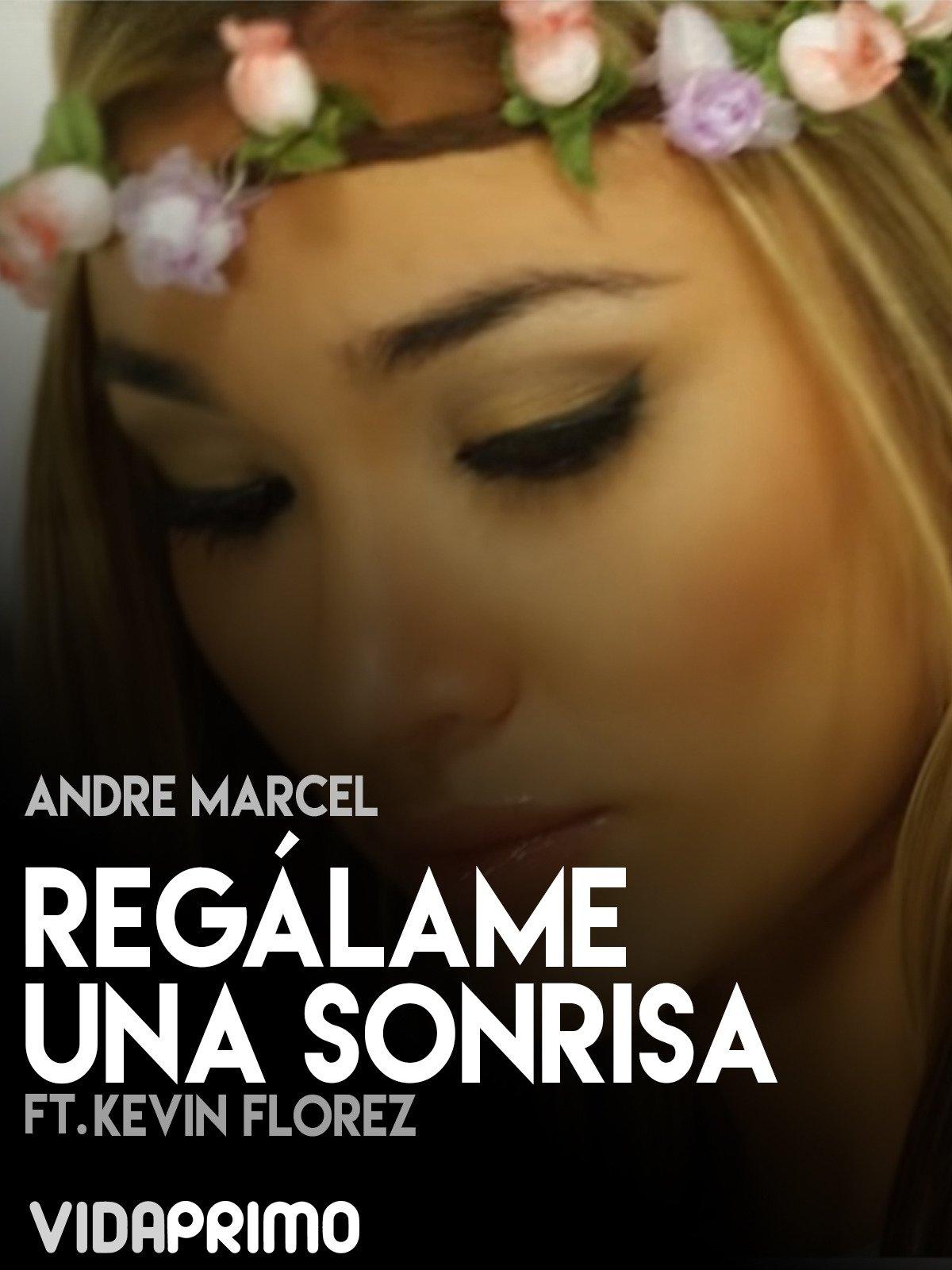 Andre Marcel Ft. Kevin Florez