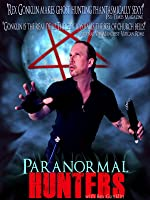 Paranormal Hunters with Rex Gonklin
