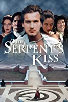 Serpent's Kiss, The