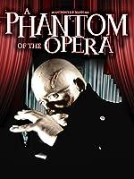 A Phantom of the Opera [HD]