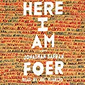 Here I Am: A Novel Audiobook by Jonathan Safran Foer Narrated by Ari Fliakos