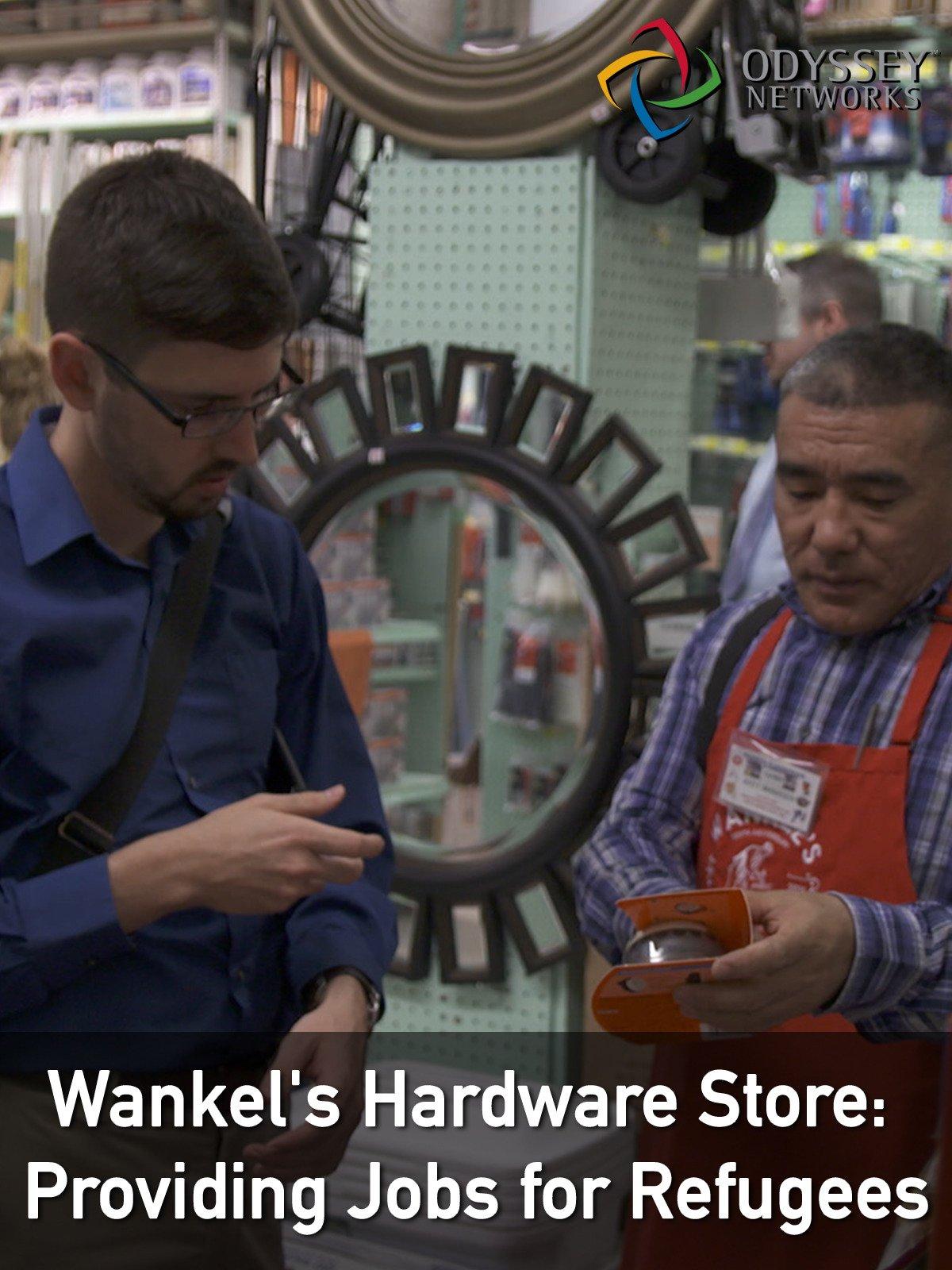 Clip: Wankel's Hardware Store: Providing Jobs for Refugees
