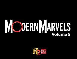 Modern Marvels Volume 5