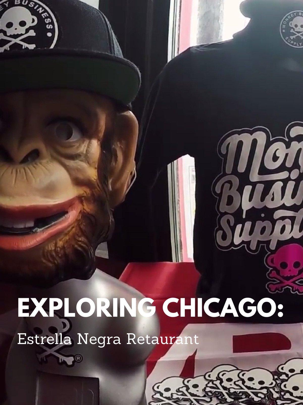 Review: Exploring Chicago: Estrella Negra Restaurant on Amazon Prime Instant Video UK