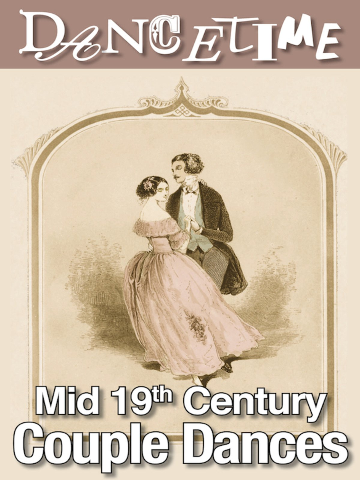 Dancetime: Mid-19th Century Couple Dances