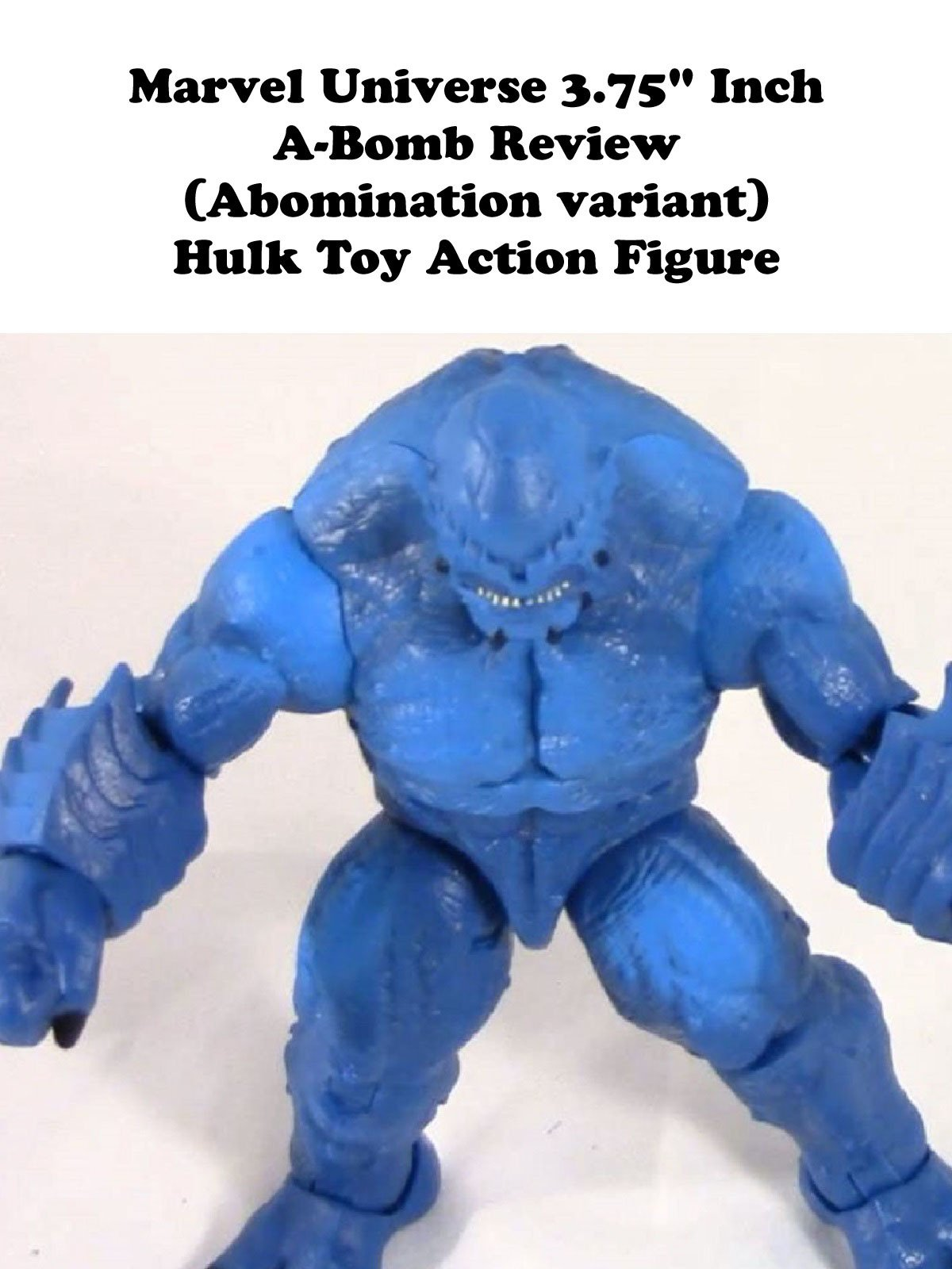 "Review: Marvel Universe 3.75"" Inch A-Bomb Review (Abomination variant) Hulk Toy Action Figure"