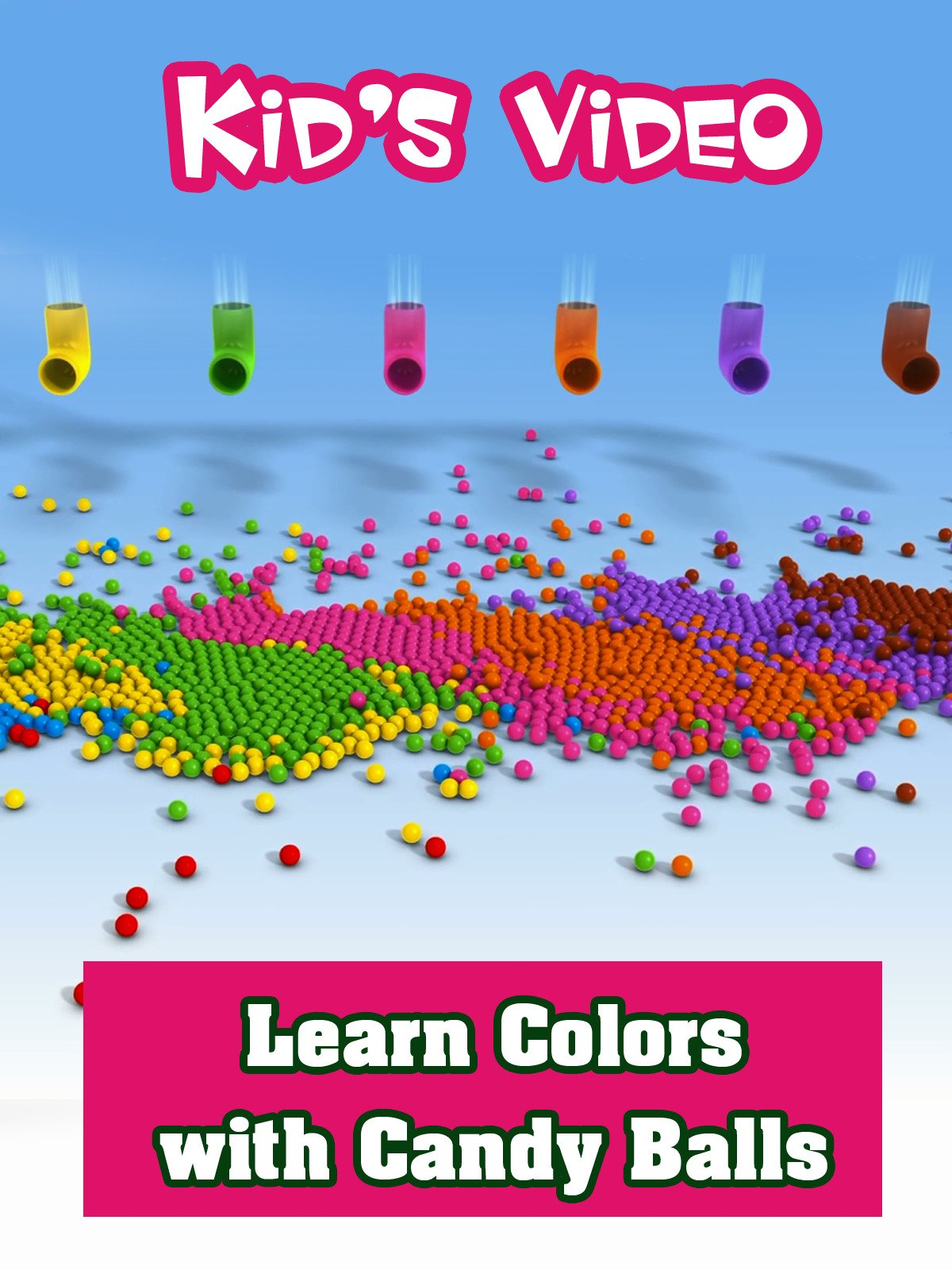 Learn Colors with Candy Balls