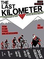 L'Ultimo Chilometro (The Last Kilometer) -  a cycling film (English Subtitled)