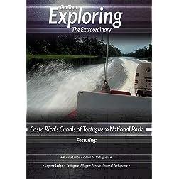 Exploring the Extraordinary  Canal De Tortuguero [Blu-ray]