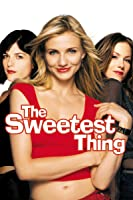The Sweetest Thing [HD]