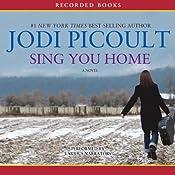 Sing You Home | [Jodi Picoult]