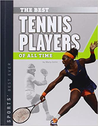 Best Tennis Players of All Time (Sports' Best Ever)