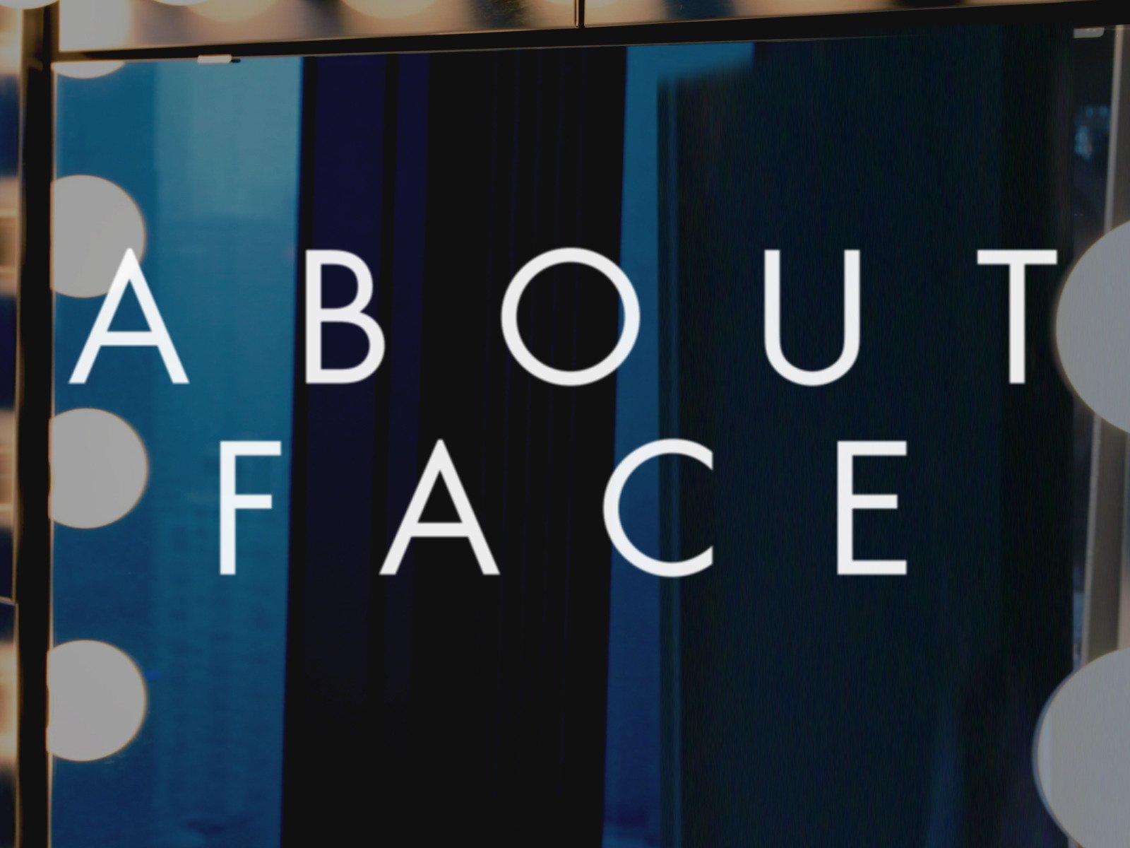 About Face - Season 1