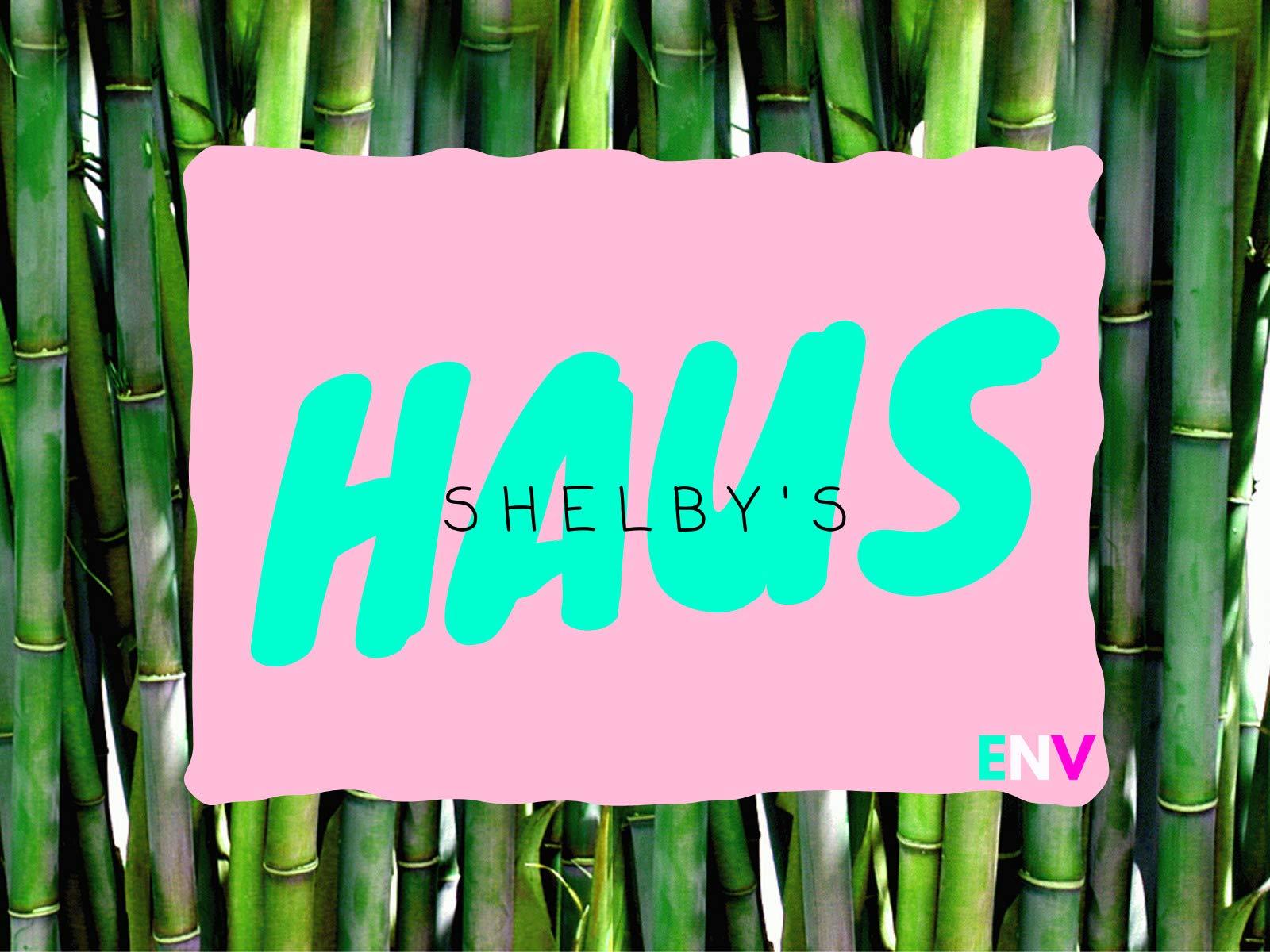 Shelby's Haus on Amazon Prime Video UK