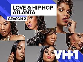 Love & Hip Hop Atlanta Season 2 [HD]