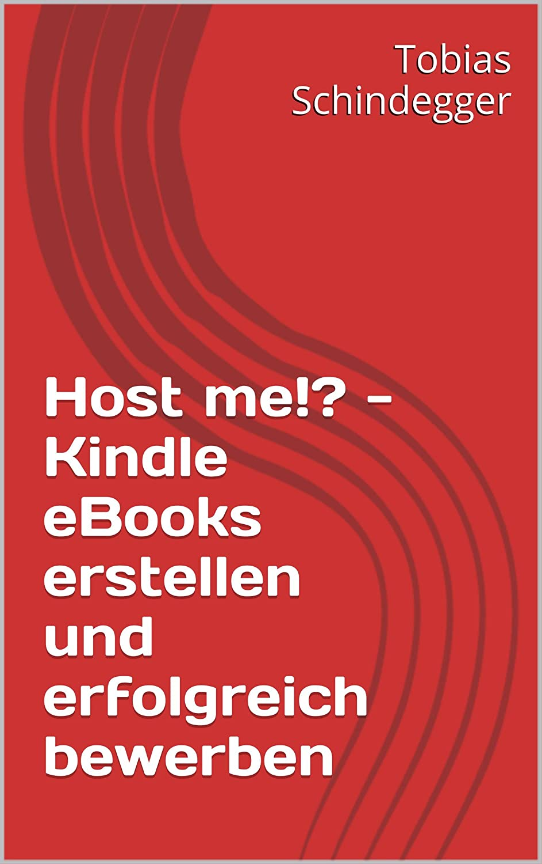 Kindle eBooks erstellen und erfolgreich bewerben