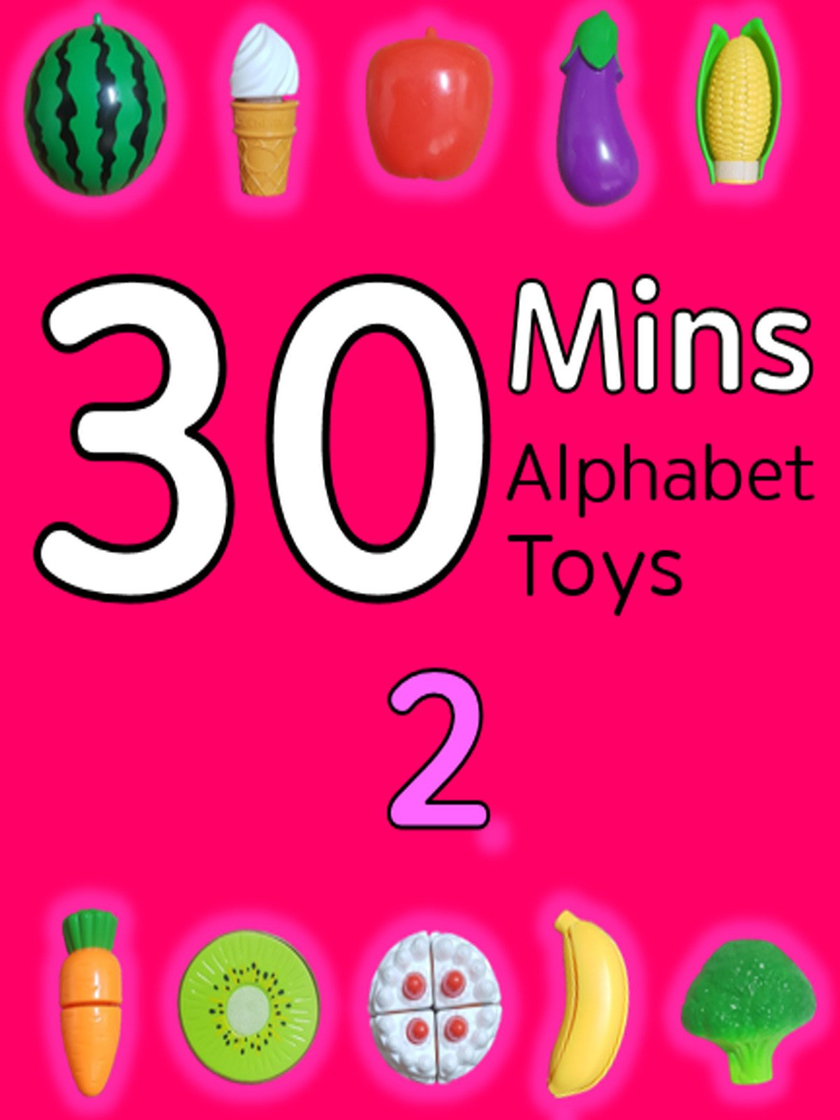 30 Minutes Alphabet Toys #2