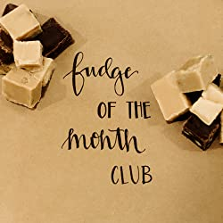 Fudge of the Month Club - 12 Month Subscription