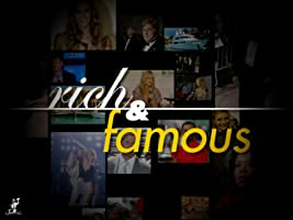 Rich and Famous Season 1