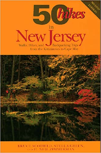 50 Hikes in New Jersey: Walks, Hikes, and Backpacking Trips from the Kittatinnies to Cape May (50 Hikes in Louisiana: Walks, Hikes, & Backpacks in the Bayou State) written by Bruce Scofield