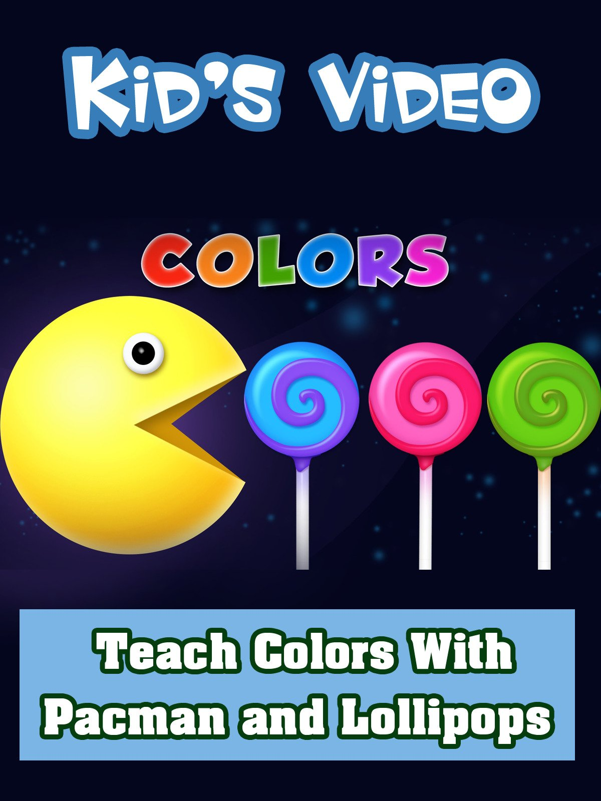 Teach Colors With Pacman and Lollipops