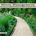 Stress Management: Stress Relief Positive Affirmations to Feel Worry Free, Reduce Stress and Relieve Anxiety Audiobook by Lexie Hay Narrated by L. B. Rose