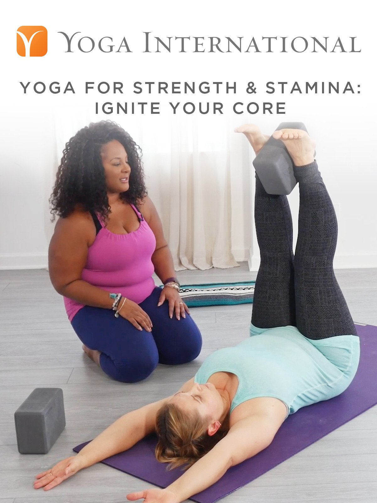 Yoga for Strength & Stamina: Ignite Your Core