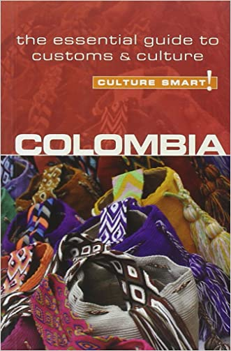 Colombia - Culture Smart!: The Essential Guide to Customs & Culture written by Kate Cathey