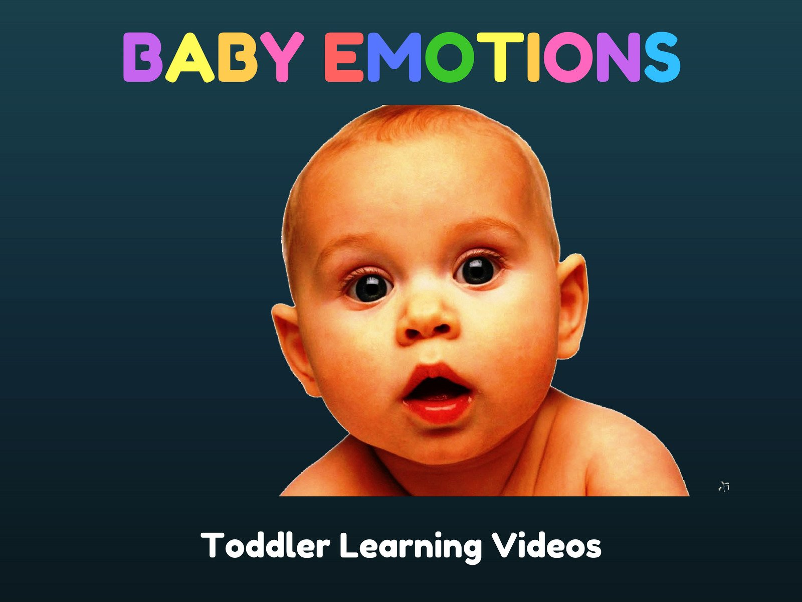 Baby Emotions: Toddler Learning Videos