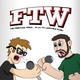 FTW:Your Wrestling Podcast