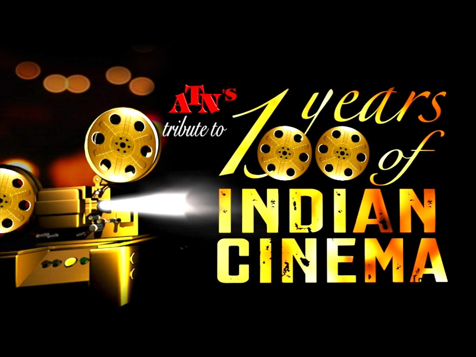 ATN's Tribute to 100 Years of Indian Cinema on Amazon Prime Instant Video UK