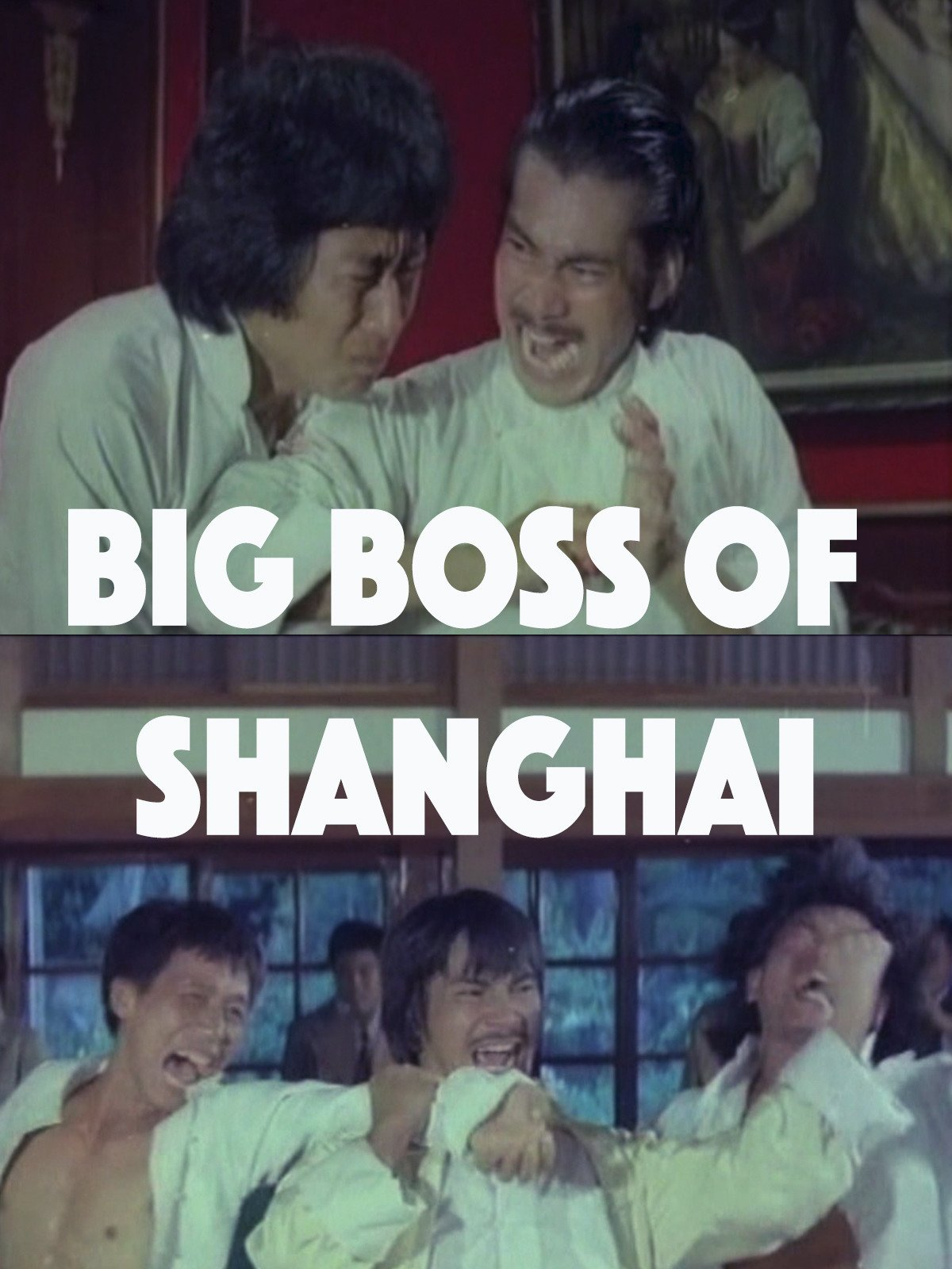 Big Boss of Shanghai on Amazon Prime Video UK