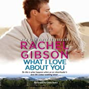 What I Love about You: Truly, Idaho, Book 3 | [Rachel Gibson]