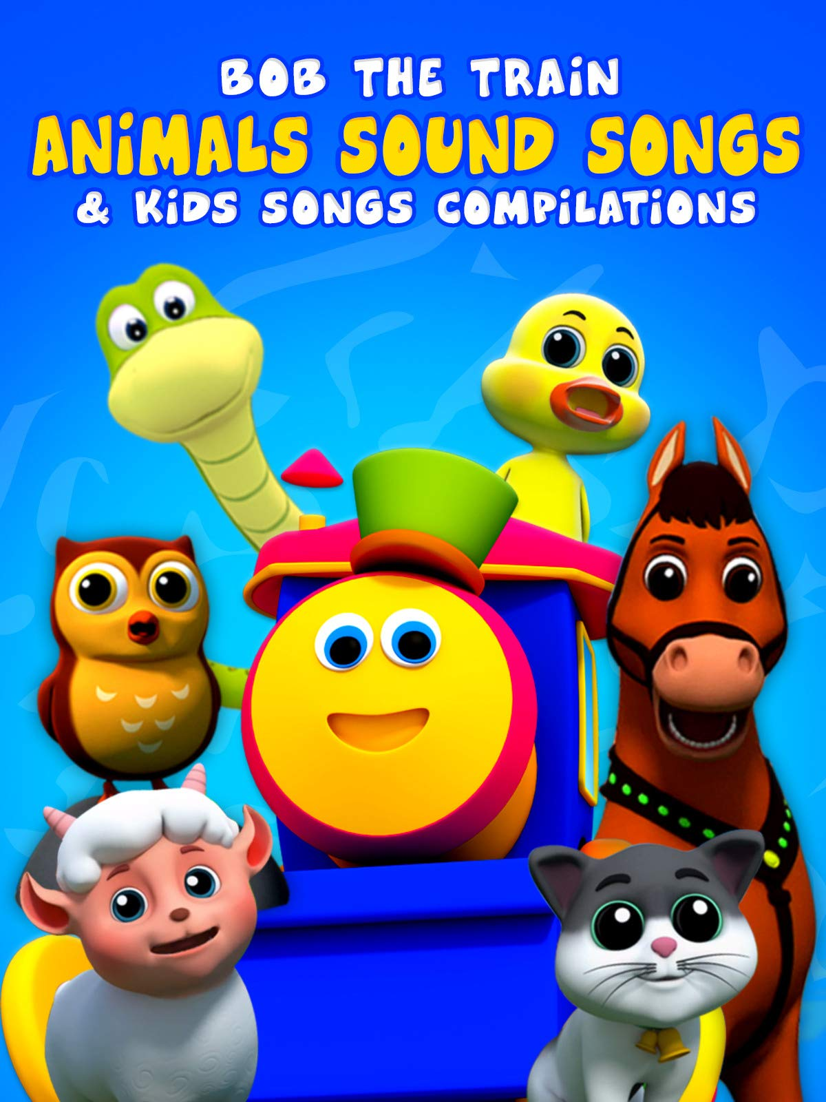 Animals Sound Songs & Kids Songs Compilations - Bob The Train
