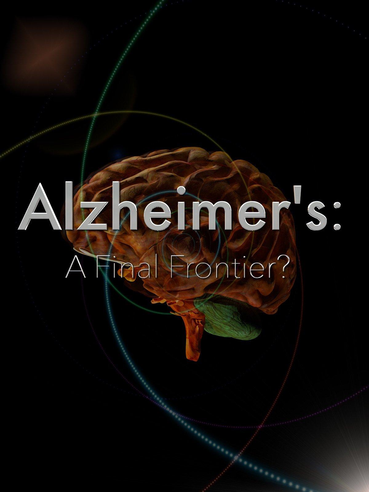 Alzheimer's: The Final Frontier?