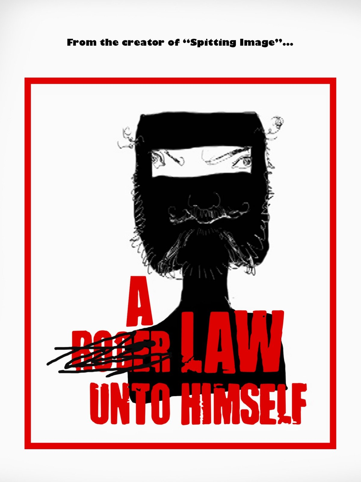 A Law Unto Himself