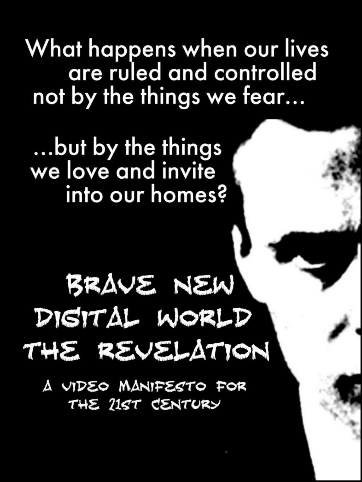 Brave New Digital World: The Revelation