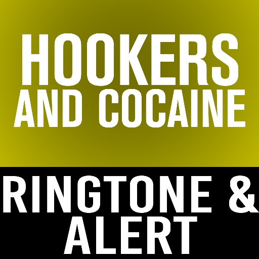 hookers-and-cocaine-ringtone-and-alert