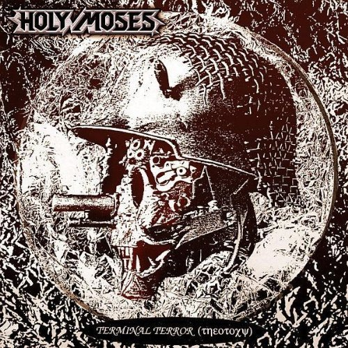 Terminal Terror by Holy Moses (2010-08-02)